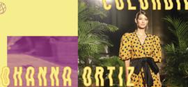 Colombiamoda día 0 – Johanna Ortiz y la reinvención de lo imposible